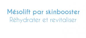 Mésolift par skinboosters